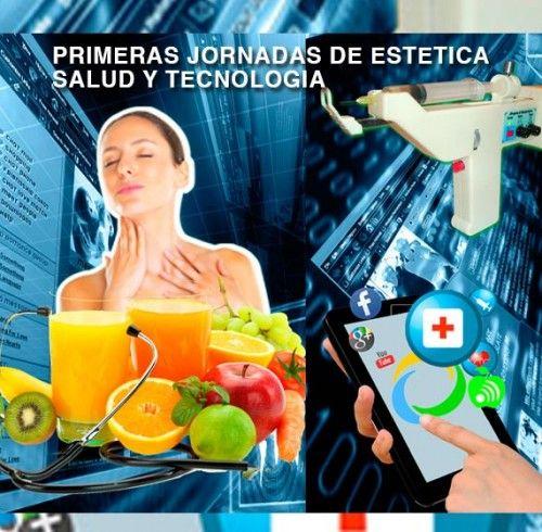 1ras Jornadas de Estética, Salud y Tecnología