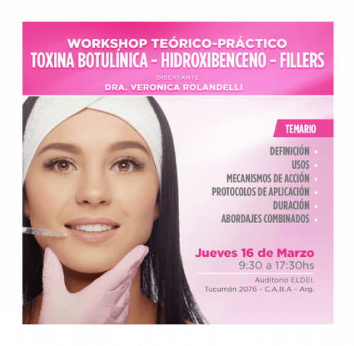 Workshop Toxina Botulinica - Hidroxibenceno - Fillers