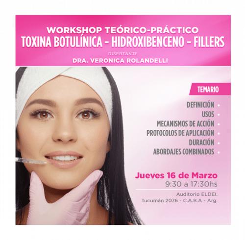 Workshop Toxina Botulinica - Hidroxibenceno - Fillers