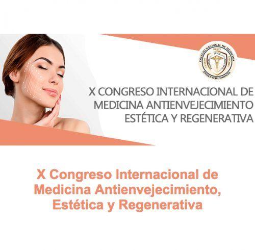 X Congreso Internacional de Medicina Antienvejecimiento