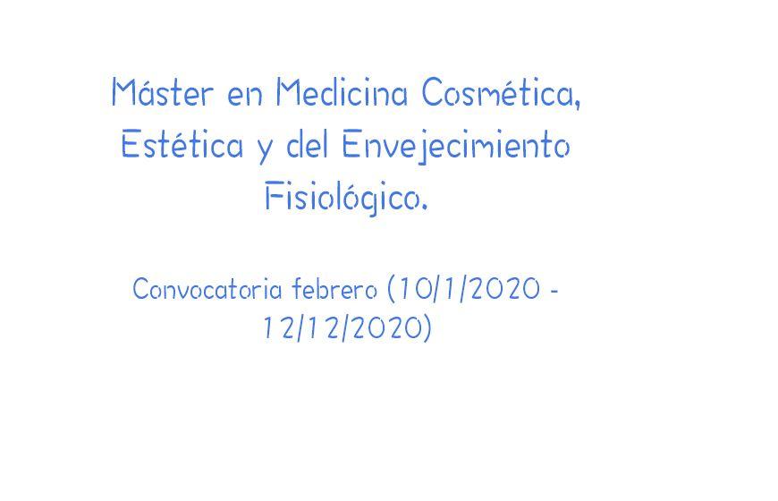 Máster en Medicina Cosmética, Estética y del Envejecimiento Fisiológico